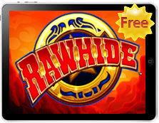 Rawhide free mobile pokies