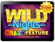 Wild Nights Crazy Feature free mobile pokies