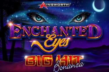 Enchanted Eyes Big Hit Bonanza